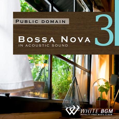 <名曲>ボサノバ3 -アコースティックギターサウンド-(4041)